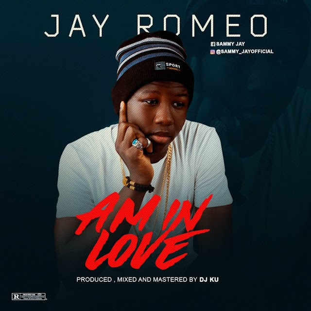 MUSIC: JAY ROMEO- AM IN LOVE