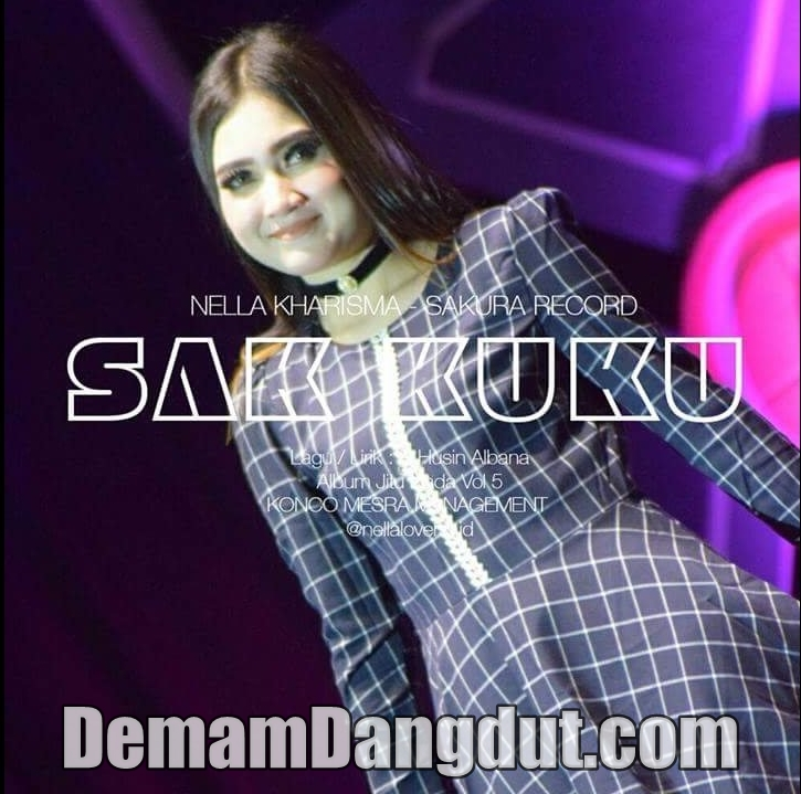 Download Lagu Nella Kharisma - Sak Kuku - OM Jitunada Mp3