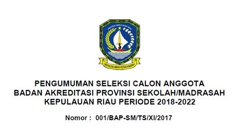 Rekrutmen Calon Anggota BAP S/M KEPRI Periode 2018-2022