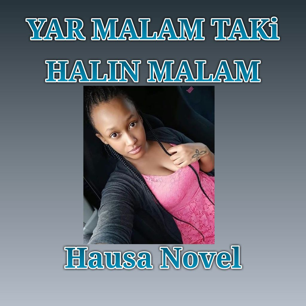 Yar Zinace (Hausa Novel)