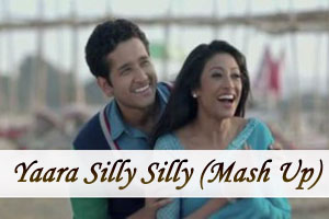 Yaara Silly Silly (Mash Up)