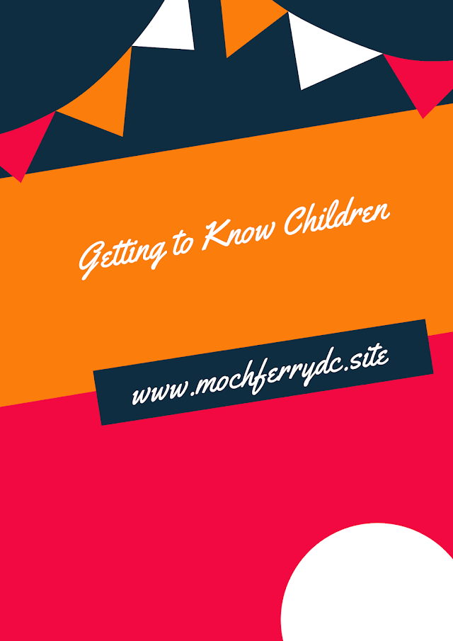 Getting to Know Children