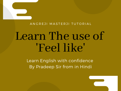 best-use-for-speaking-english-with-examples-from-hindi-to-english