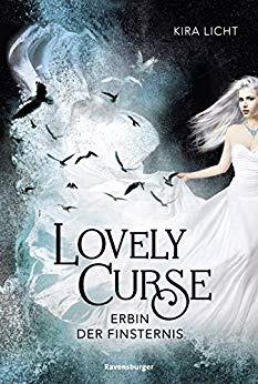 Neuerscheinungen im Oktober 2019 #1 - Lovely Curse 1: Erbin der Finsternis von Kira Licht