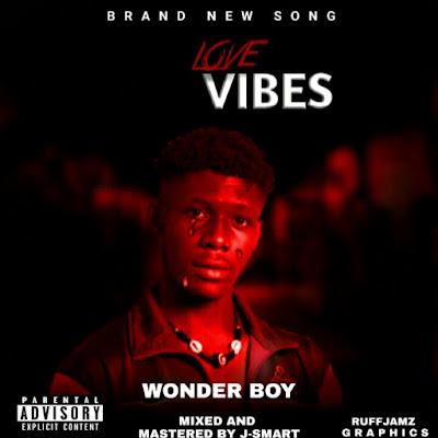 Music: Wonder Boy - Love Vibes