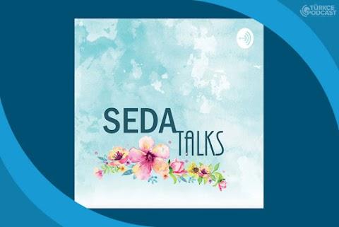 Seda Talks Podcast