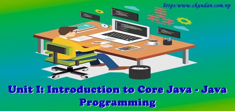 Introduction to Core Java - Java Programming