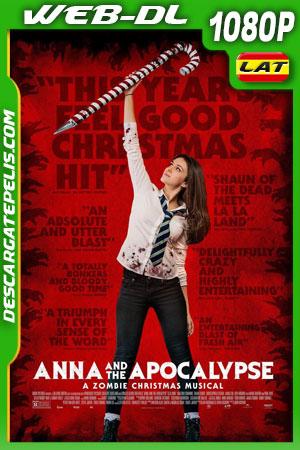 Ana y el apocalipsis (2017) 1080p WEB-DL Latino – Ingles