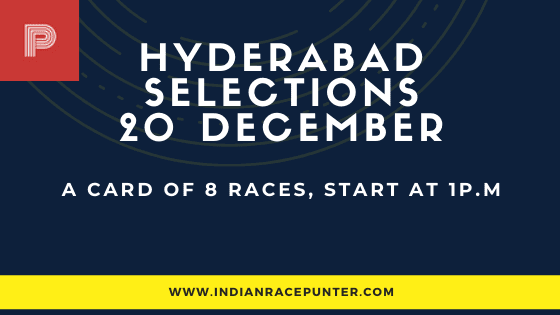 Hyderabad Race Selections 20 December