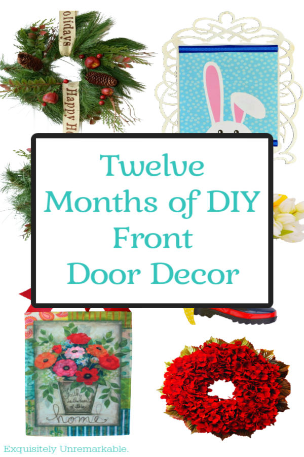 Twelve Months Of DIY Front Door Decor