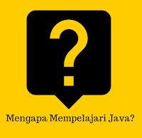 7 Alasan Yang Membuat Anda Harus Belajar Java