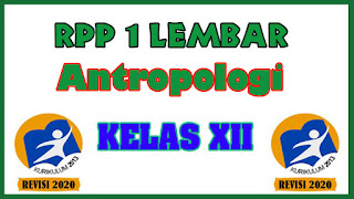 RPP Antropologi 1 Lembar Kelas XII K13 Revisi 2020