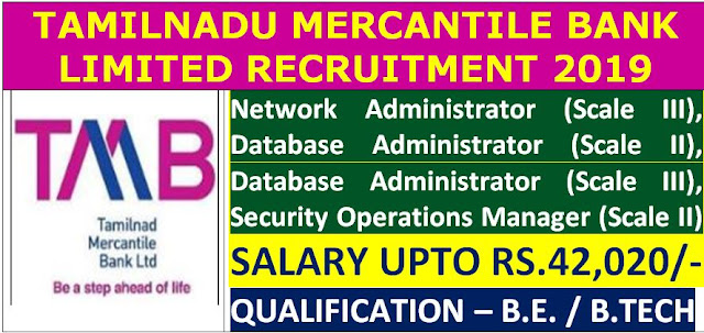 Tamilnadu Mercantile Bank Recruitment 2019: Technical Officers Posts