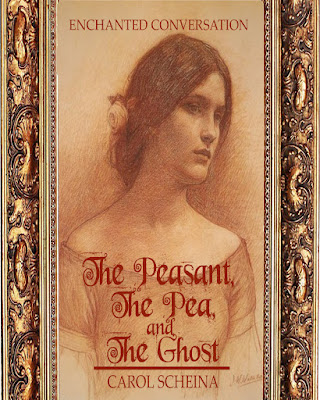 Throwback Thursday: The Peasant, The Pea & The Ghost, By Carol Scheina
