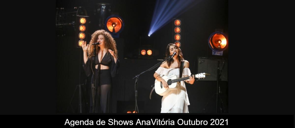Agenda de shows Outubro 2021 Anavitória - Próximo Show