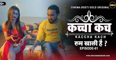 Kacha Kach Room Khali Hai Web Series Cast