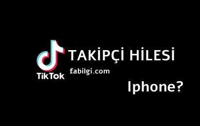 TikTok Iphone Takipçi ve Begeni Kasma Hile  Uygulaması Temmuz 2020