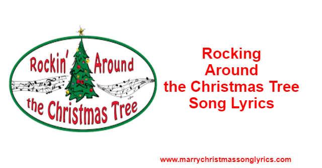 Rocking Around the Christmas Tree Lyrics