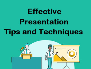 Effective Presentation Tips and Techniques