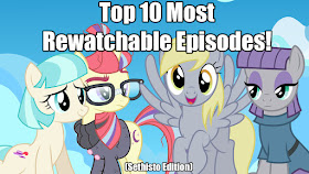 The 10 Most Rewatchable My Little Pony Episodes