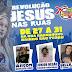Começa nesta terça dia 27, o Revolução Jesus nas ruas do Bairro São Pedro