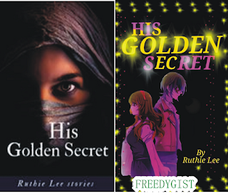 HIS GOLDEN SECRET (being perfect) 7