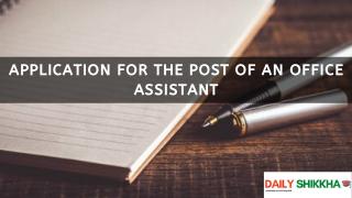 Application for the post of an Office Assistant