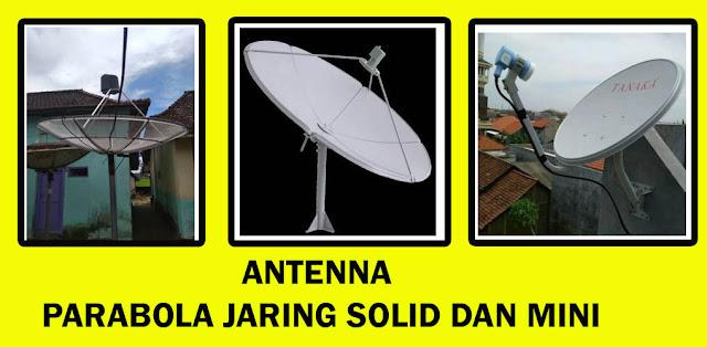 Macam-Macam Antenna parabola Solid Jaring Mesh Mini Offset