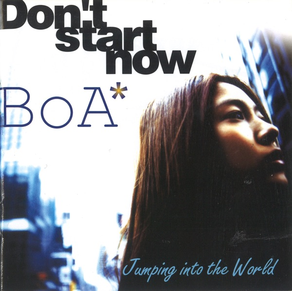 BoA – Don't Start Now – Jumping Into The World