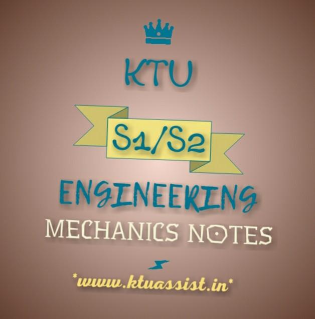 ENGINEERING MECHANICS NOTES - KTU ASSIST
