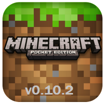 Minecraft – Pocket Edition v0.10.2 APK