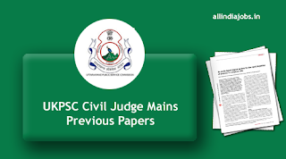 UKPSC Civil Judge Mains Previous Papers