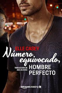 Número equivocado, hombre perfecto    Bourbon Street Boys #1   Elle Casey