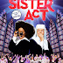 Gloriously Broadway... SISTER ACT in Manila this June 2017