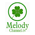Melody Channel en vivo por internet