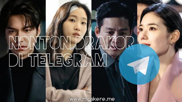 Cara Nonton Drakor di Telegram Lewat Android/iPhone & PC