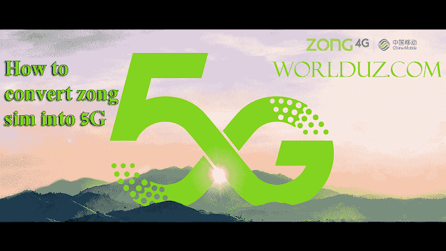 How to convert Zong sim in 5G