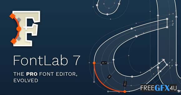 Free Download FontLab v7.0