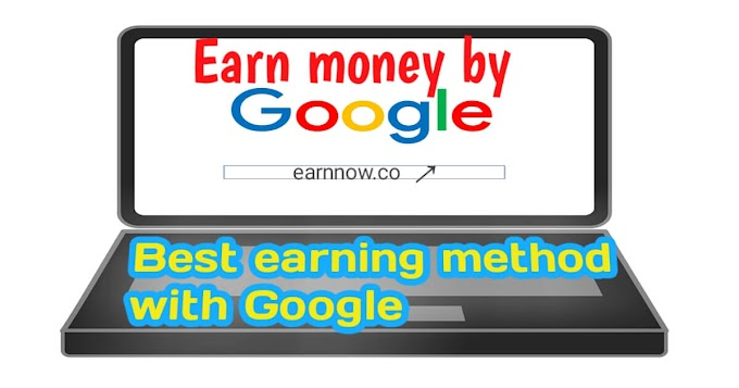 How to earn money online with Google Full information