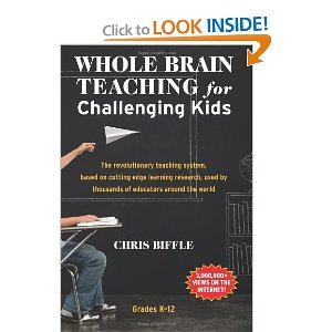 Whole Brain Teaching for Challenging Kids