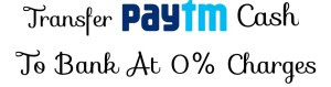 How to transfer Paytm money to Bank without any Charges at 0% Charges