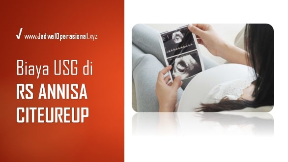 Biaya USG di RS Annisa Citeureup