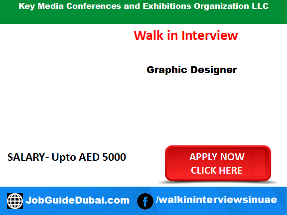 Key Media Conferences and Exhibitions Organization LLC career for Graphic Designer jobs in Dubai UAE