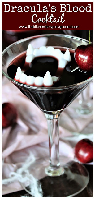 Dracula's Blood Cocktail ~ With its deep dark red color, this cocktail is simply perfect for Halloween sipping.  Drop in some plastic vampire teeth to add to the Halloween cocktail fun!  www.thekitchenismyplayground.com