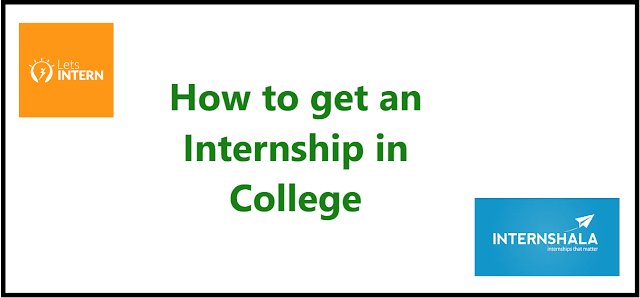 How to get an Internship in college