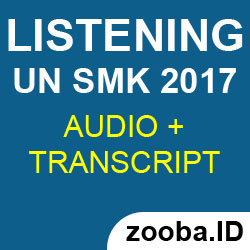 Listening UNBK 2017 SMK Pembahasan dan Audio MP3