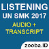 Listening UN 2017 SMK (Transcript & Audio)