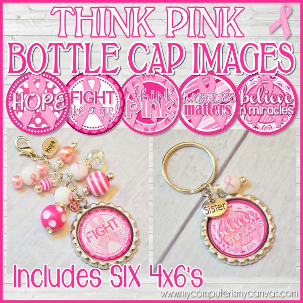 New Think Pink Breast Cancer Bottle Cap Images My Computer Is My