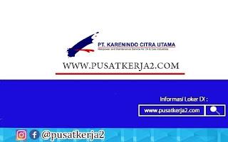 Lowongan Kerja PT Karenindo Citra Utama Oktober 2020