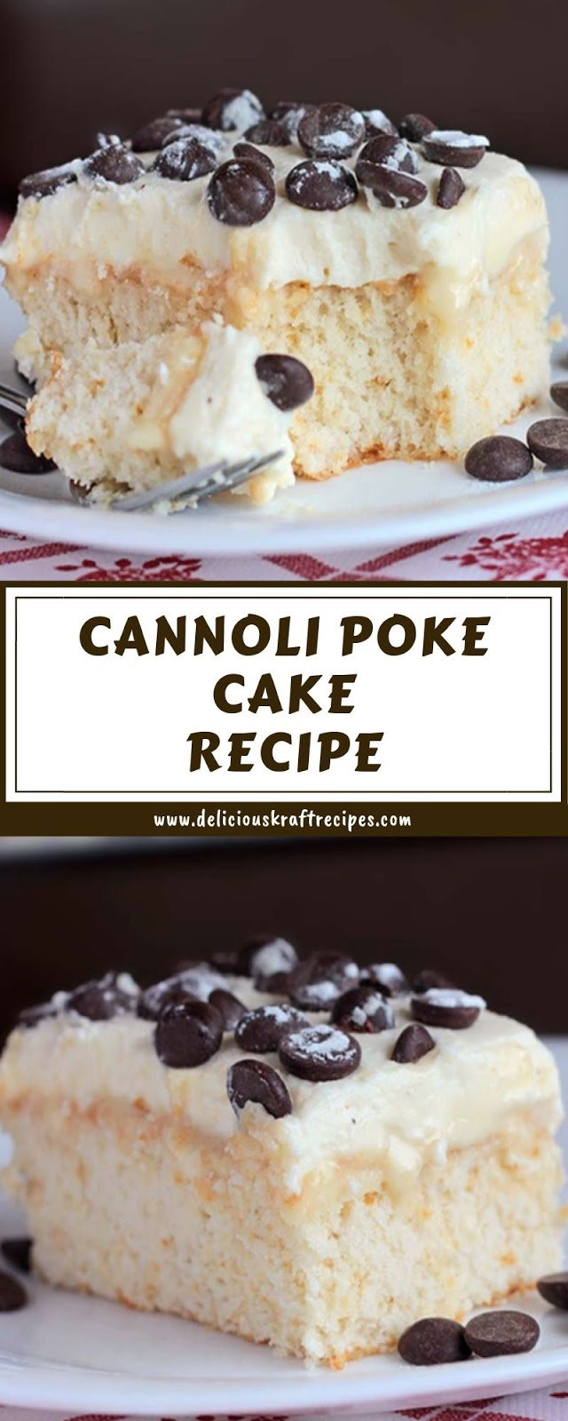 CANNOLI POKE CAKE RECIPE